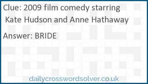 2009 film comedy starring Kate Hudson and Anne Hathaway crossword answer