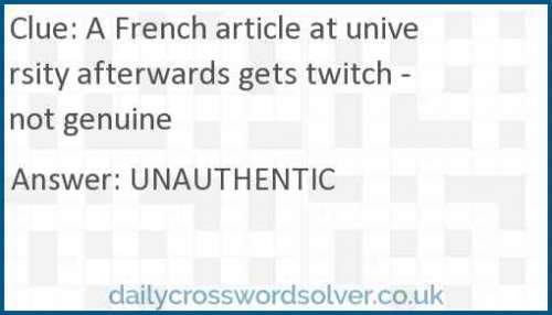 A French article at university afterwards gets twitch - not genuine crossword answer