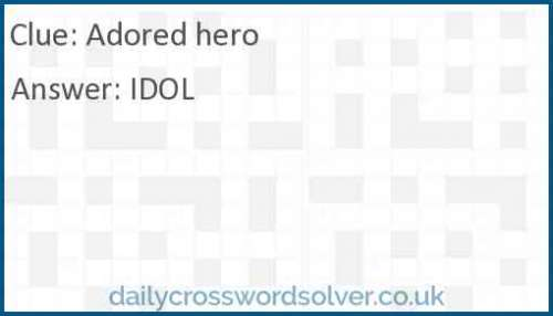 Adored hero crossword answer