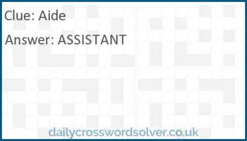 Aide crossword answer