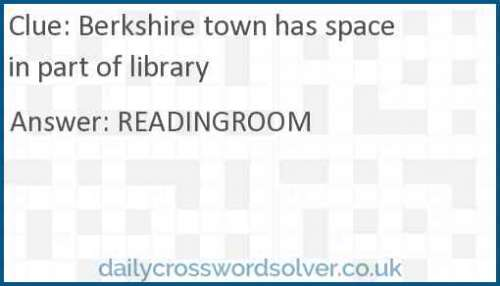 Berkshire town has space in part of library crossword answer