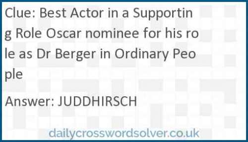 Best Actor in a Supporting Role Oscar nominee for his role as Dr Berger in Ordinary People crossword answer