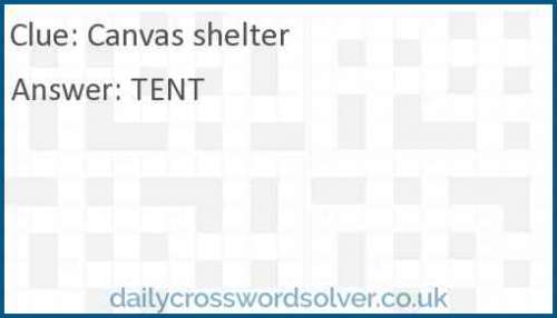 Canvas shelter crossword answer