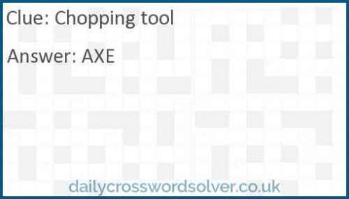 Chopping tool crossword answer