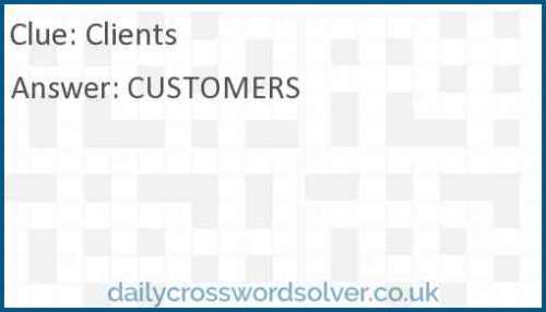 Clients crossword answer