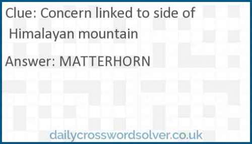 Concern linked to side of Himalayan mountain crossword answer