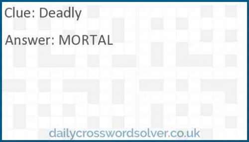Deadly crossword answer