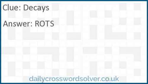 Decays crossword answer