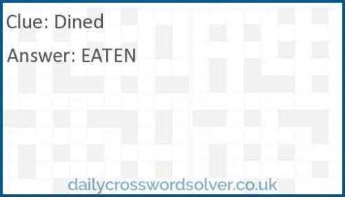 Dined crossword answer