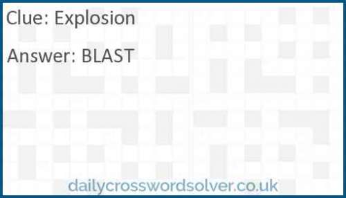 Explosion crossword answer