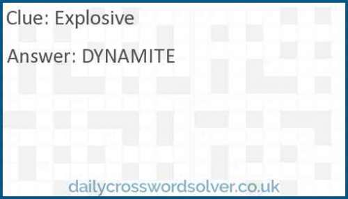 Explosive crossword answer