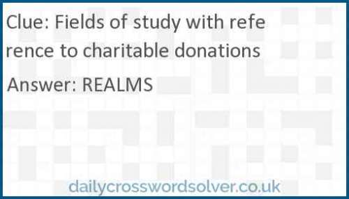 Fields of study with reference to charitable donations crossword answer