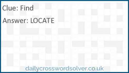 Find crossword answer
