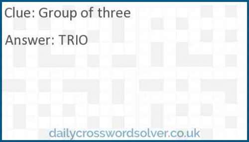 Group of three crossword answer