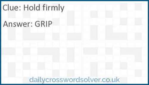 Hold firmly crossword answer