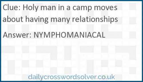 Holy man in a camp moves about having many relationships crossword answer