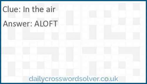 In the air crossword answer