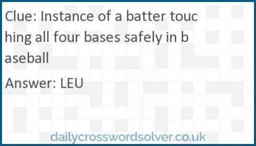 Instance of a batter touching all four bases safely in baseball crossword answer
