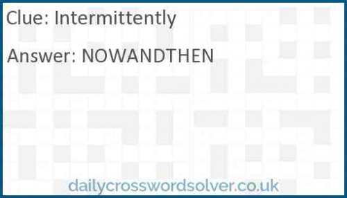 Intermittently Crossword Answer Solutions De Jeux