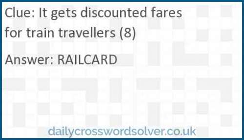 It gets discounted fares for train travellers (8) crossword answer