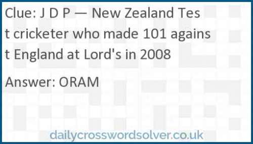 J D P — New Zealand Test cricketer who made 101 against England at Lord's in 2008 crossword answer