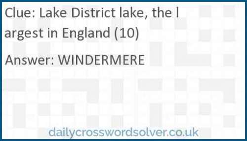 Lake District lake, the largest in England (10) crossword answer