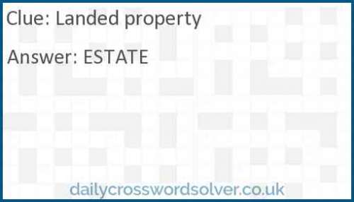 Landed property crossword answer
