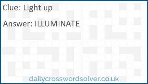 Light up crossword answer