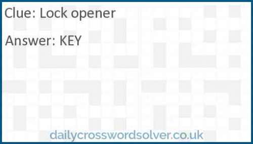Lock opener crossword answer