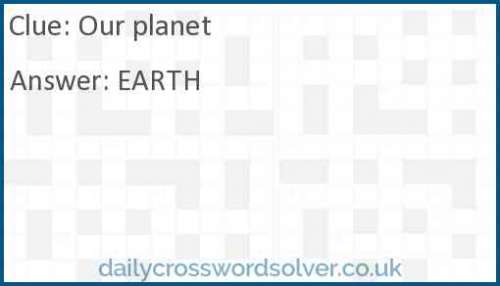 Our planet crossword answer