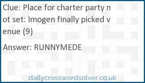 Place for charter party not set: Imogen finally picked venue (9) crossword answer