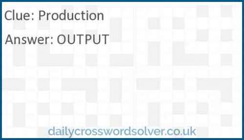 Production crossword answer