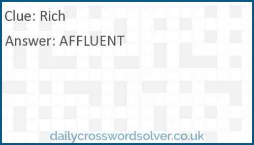 Rich crossword answer