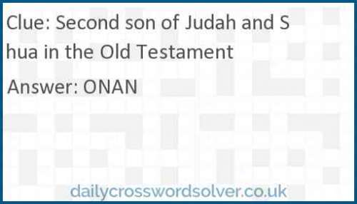 Second son of Judah and Shua in the Old Testament crossword answer