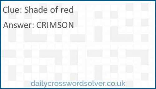 Shade of red crossword answer