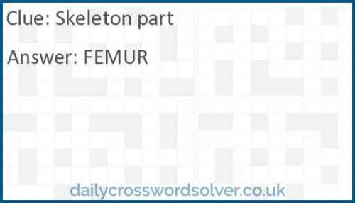 Skeleton part crossword answer