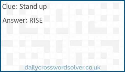 Stand-up crossword answer