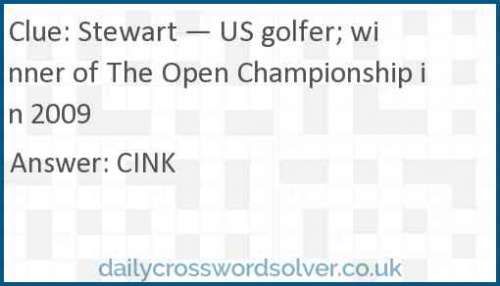 Stewart — US golfer; winner of The Open Championship in 2009 crossword answer