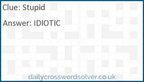 Stupid Crossword Answer Solutions De Jeux