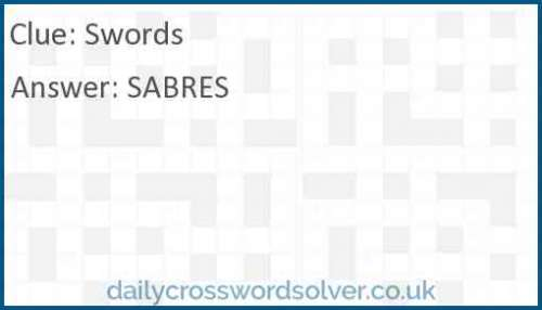 Swords crossword answer