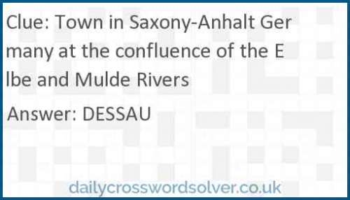 Town in Saxony-Anhalt Germany at the confluence of the Elbe and Mulde Rivers crossword answer