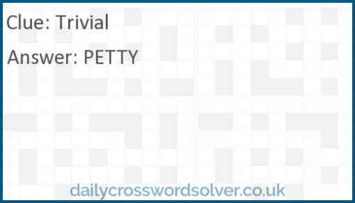 Trivial crossword answer