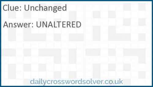 Unchanged crossword answer