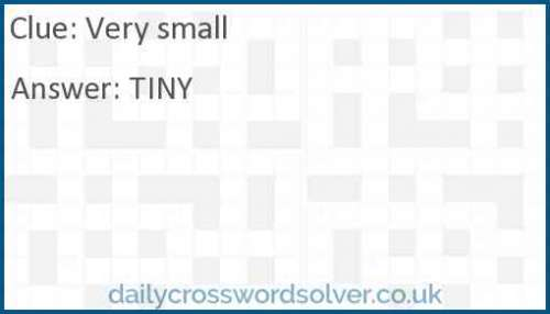 Very small crossword answer