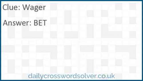Wager crossword answer