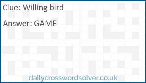 Willing bird crossword answer