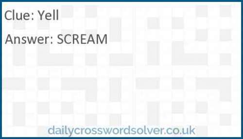 Yell crossword answer