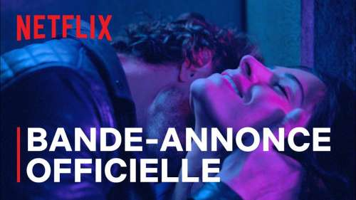 Netflix dévoile la bande-annonce sulfureuse de sa nouvelle série, Sex/Life