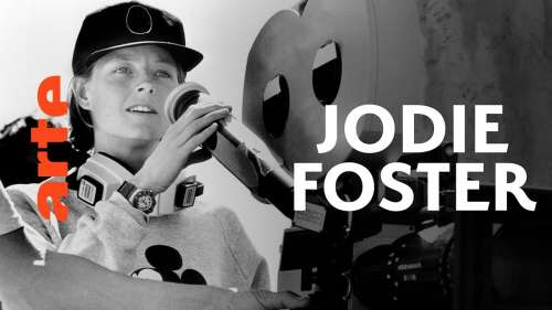 Lumières sur Jodie Foster, la surdouée d'Hollywood, dans ce documentaire passionnant