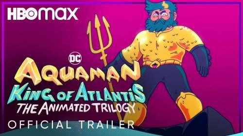 Aquaman : King of Atlantis, la série animée HBO Max, se dévoile dans un premier trailer